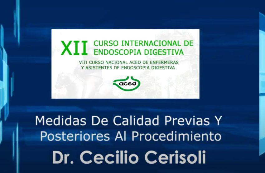 Medidas de calidad previas y posteriores al procedimiento – Dr. Cecilio Cerisoli
